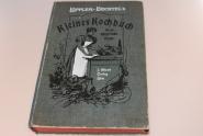 Kleines Kochbuch für die bügerliche Küche Löffler-Bechtel´s